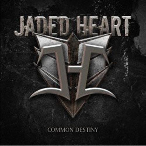 Jaded Heart - Common Destiny