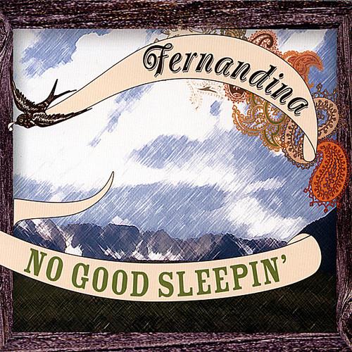 No Good Sleepin'