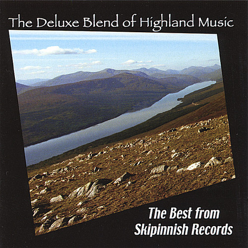 Deluxe Blend of Highland Music /  Various