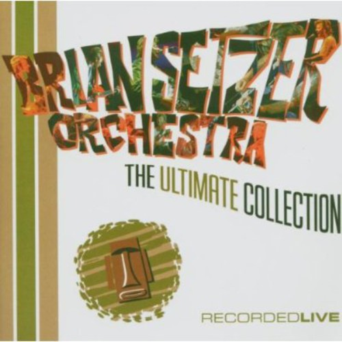 Brian Setzer-The Ultimate Collection