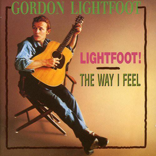 Lightfoot /  Way I Feel