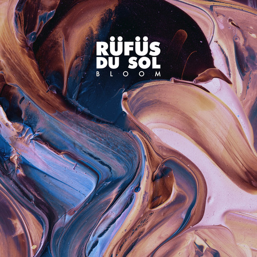 Rufus Du Sol - Bloom