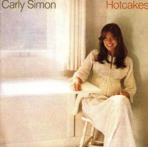 Carly Simon-Hotcakes