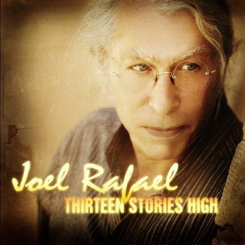 Joel Rafael - Thirteen Stories High