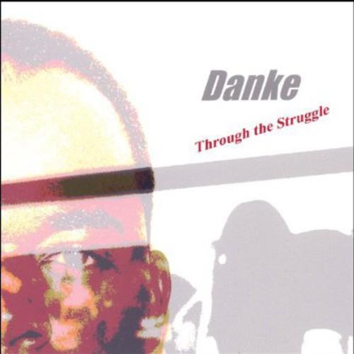 Through the Struggle