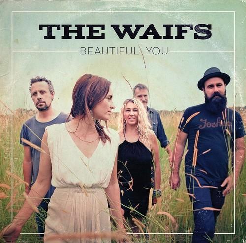 The Waifs - Beautiful You [Vinyl]