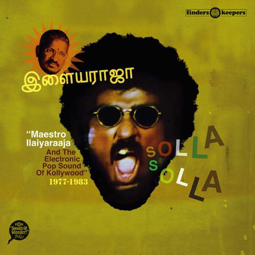 Solla Solla: Maestro Ilaiyaraaja and the Electronic Pop Sound ofKollywood 1977-1983