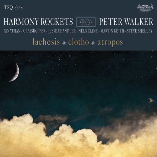 Harmony Rockets with Special Guest Peter Walker  - Lachesis / Clotho / Atropos [LP]