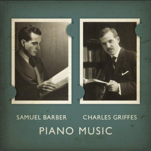 Samuel Barber-Charles Griffes; Piano Music