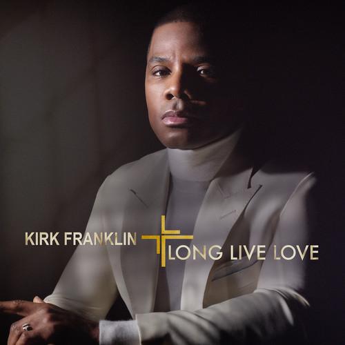 Kirk Franklin - Long Live Love