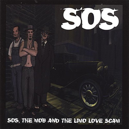 Sos the Mob & the Limo Love Scam
