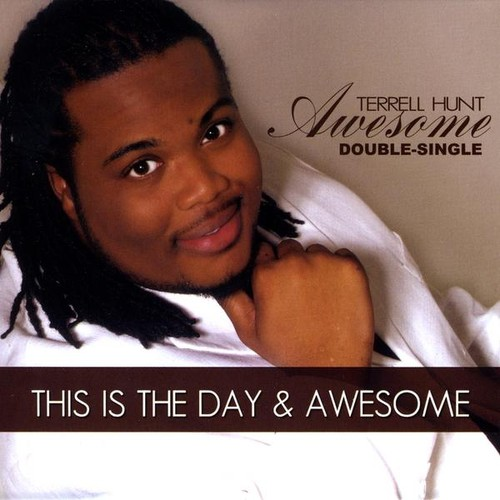 Terrell Hunt - Awesome