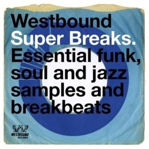 Westbound Super Breaks / Various - Westbound Super Breaks / Various (Uk)
