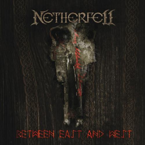 Netherfell - Between East & West [Digipak]