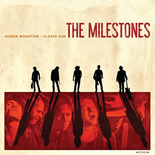 The Milestones - Higher Mountain-Closer Sun