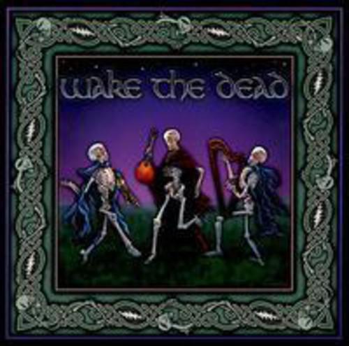 Wake The Dead - Wake the Dead