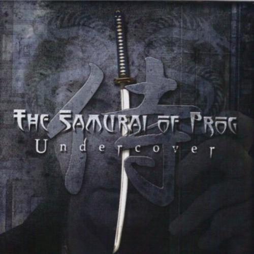 The Samurai of Prog - Undercover
