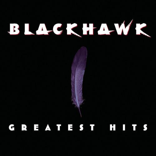Blackhawk - Greatest Hits