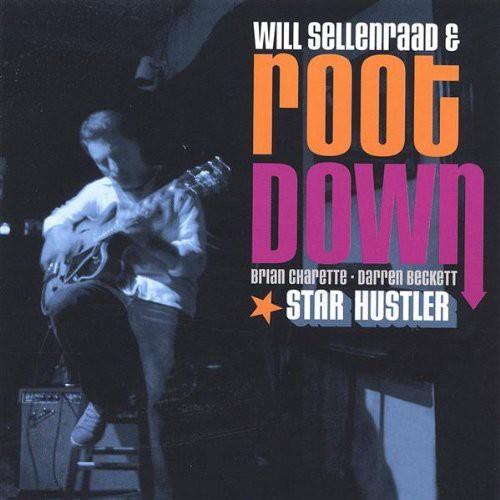 Will Sellenraad & Root Down - Star Hustler