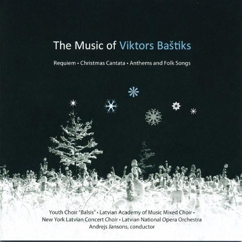 Bastiks, Viktors : Music of Viktors Bastiks