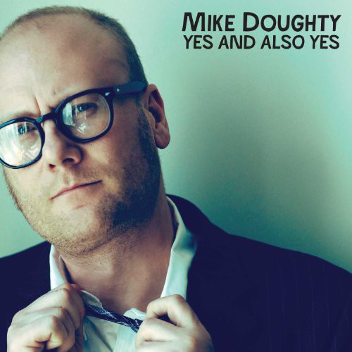 Mike Doughty - Yes and Also Yes