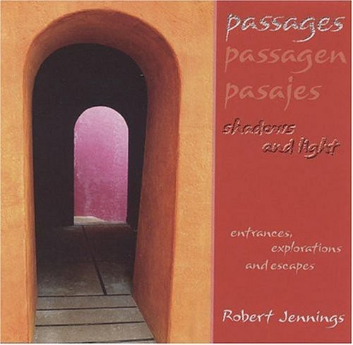 Passages: Shadows & Light