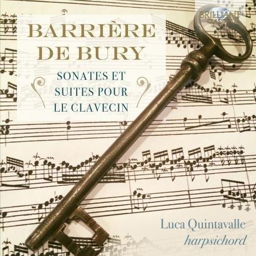 Barriere & De Bury: Sonates Et Suites Pour Le Clavecin