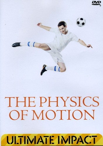 Physics of Motion