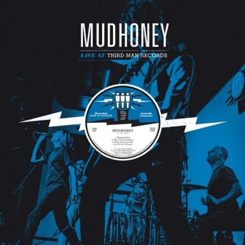 Mudhoney - Live At Third Man Records [Vinyl]