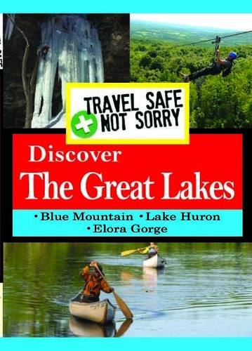 Travel Safe Not Sorry: Great Lakes