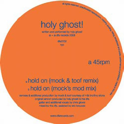 Holy Ghost! - Mock & Toof Remixes-Hold On [Vinyl Single]