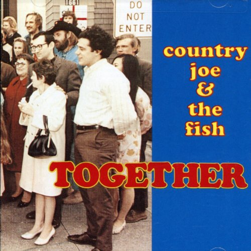 Country Joe & The Fish - Together