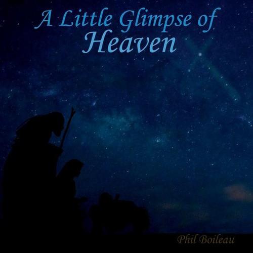 Little Glimpse of Heaven