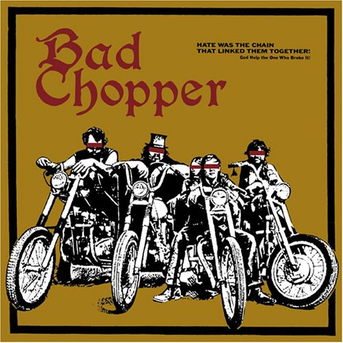Bad Chopper