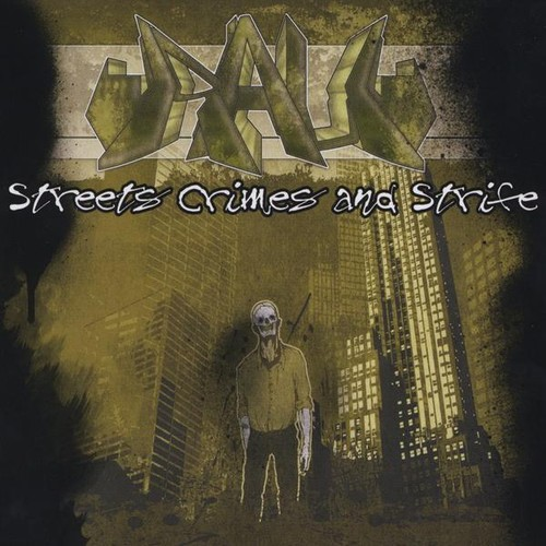 Streets Crimes & Strife