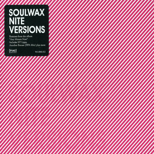Soulwax - Nite Versions [Import]