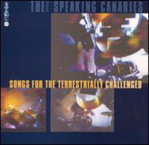 Songs for the Terrestrially Challenged