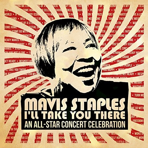 Various Artists - Mavis Staples I'll Take You There: An All-Star Concert Celebration [2 LP]