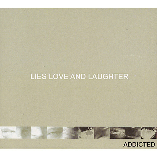 Lies Love & Laughter
