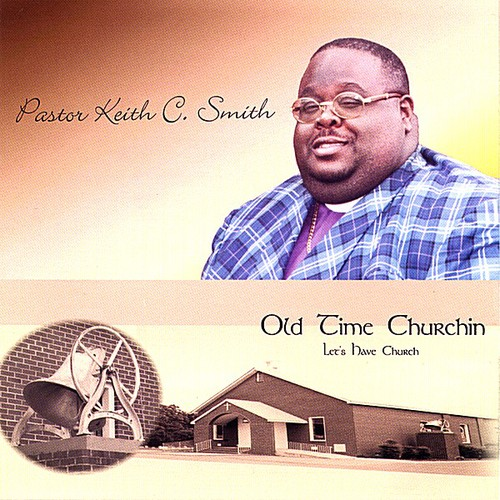 Old Time Churchin Let's Have Church