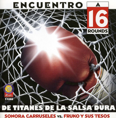 Encuentro a 16 Rounds Titanes de la Salsa Dura