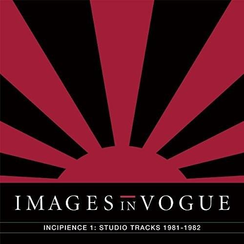 Incipience 1: Studio Tracks 1981-1982