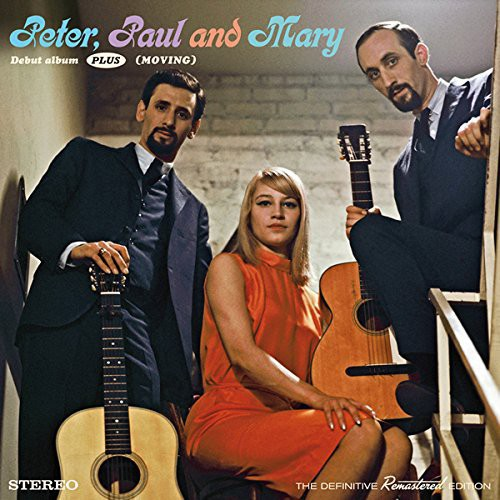 Peter, Paul & Mary - Debut Album Plus Moving