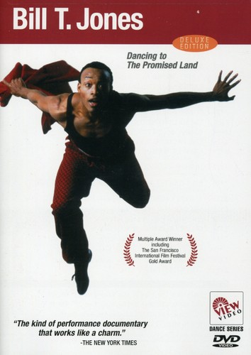 Bill T. Jones: Dancing to the Promised Land