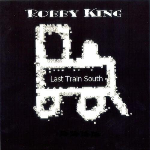 Robby King/  Last Train South