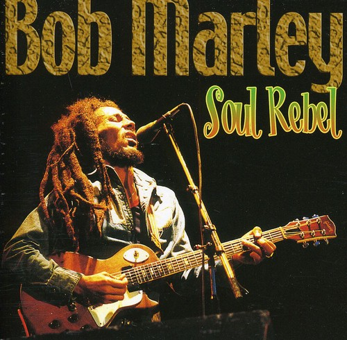 Bob Marley - Soul Rebel [Import]