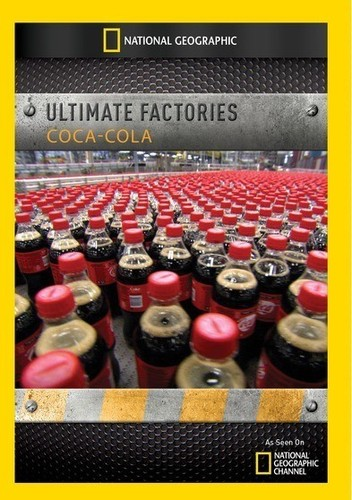 Ultimate Factories: Coca-Cola