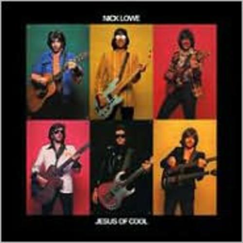 Nick Lowe - Jesus of Cool [Bonus Tracks]