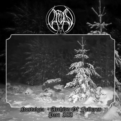 Vardan - Nostalgia - Archive Of Failures - Part 3