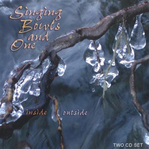 Singing Bowls & One